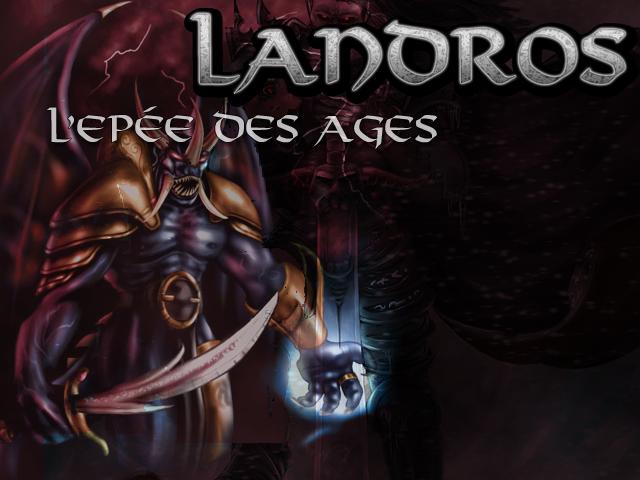 Landrös : L'épée des Ages Landros